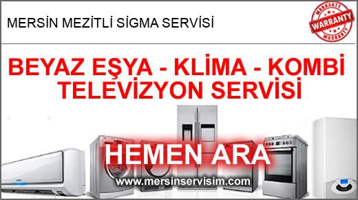 Mersin Mezitli Sigma Servisi